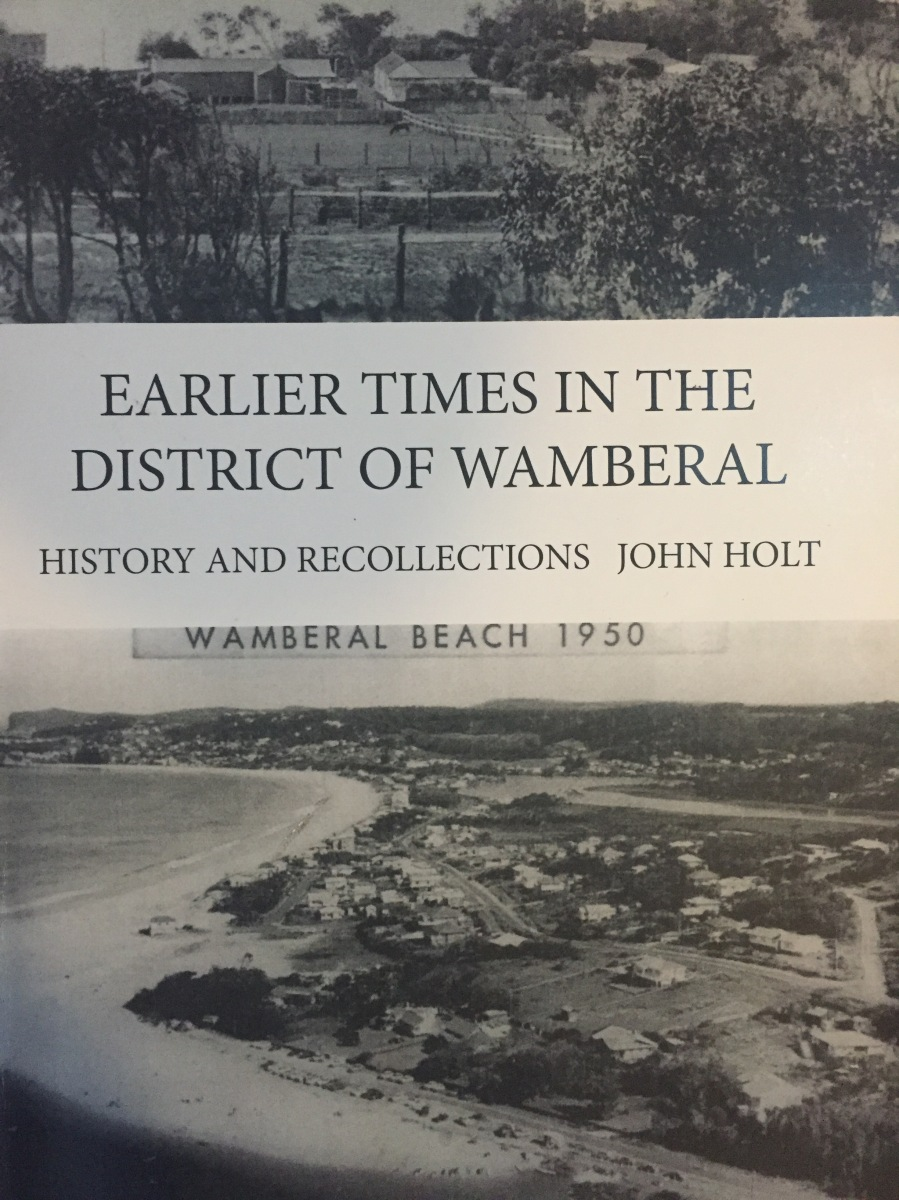 You should buy this book: Earlier times in the district of Wamberal